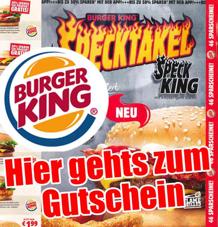 burger king gutscheine april 2017 aktuell gepr ft gutschein. Black Bedroom Furniture Sets. Home Design Ideas